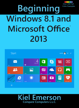 Beginning Windows 8.1 and Microsoft Office 2013